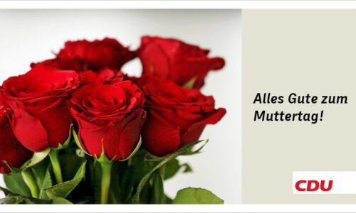 Die CDU dankt allen Müttern!